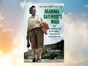 Grandma Gatewood a brilliant read