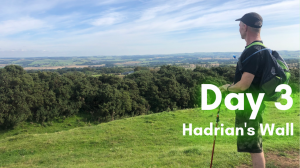Day 3 on Hadrian's Wall