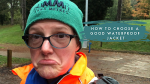 How to choose a good waterproof jacket
