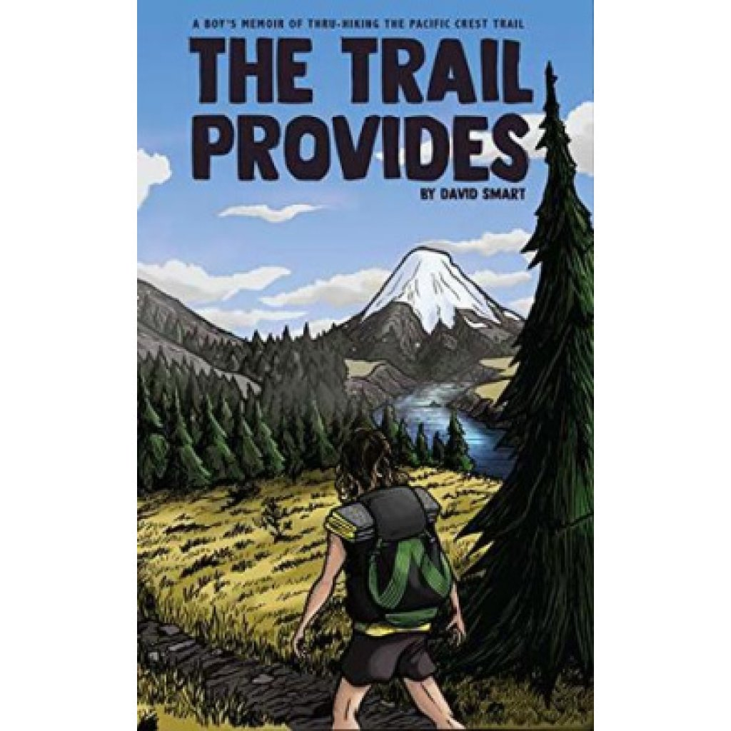 The Trail Provides - David Smart
