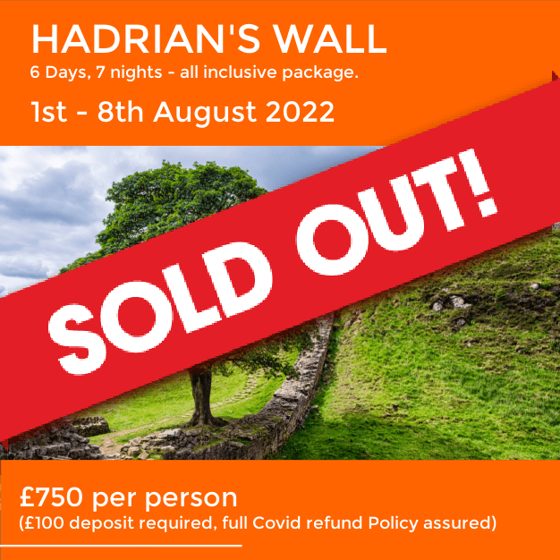 Hadrians Wall - sold out